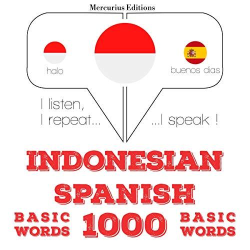 Indonesian – Spanish. 1000 basic words cover art