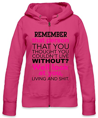 Remember That Person That You Thought You Can't Live Without Slogan Womens Zipper Hoodie X-Large