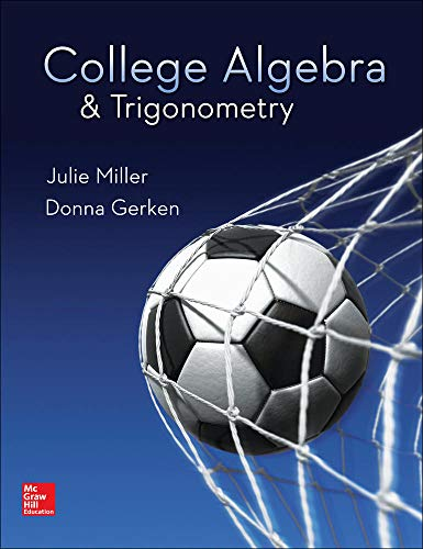 Compare Textbook Prices for College Algebra & Trigonometry - Standalone book 1 Edition ISBN 9780078035623 by Miller, Julie,Gerken, Donna