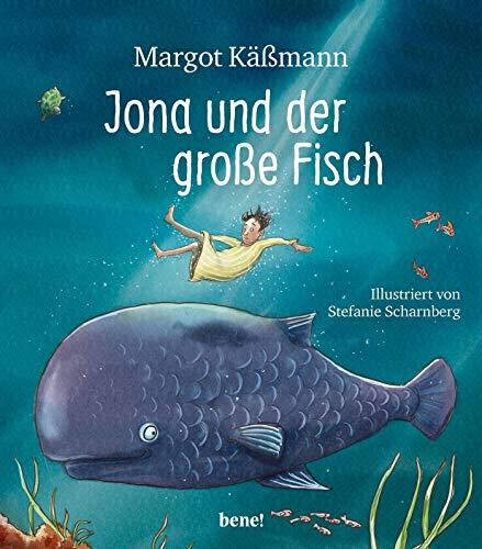 Jona und der große Fisch: Ein Bilderbuch für Kinder ab 5 Jahren (Gutes für die ganze Familie)