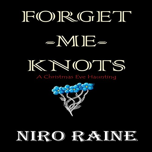Forget-Me-Knots audiobook cover art