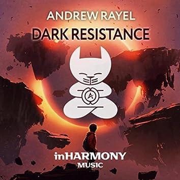 Dark Resistance