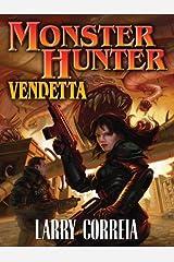 Monster Hunter Vendetta (Monster Hunters International Book 2) Kindle Edition