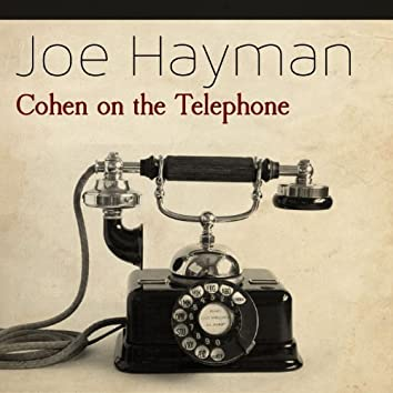 Cohen on the Telephone