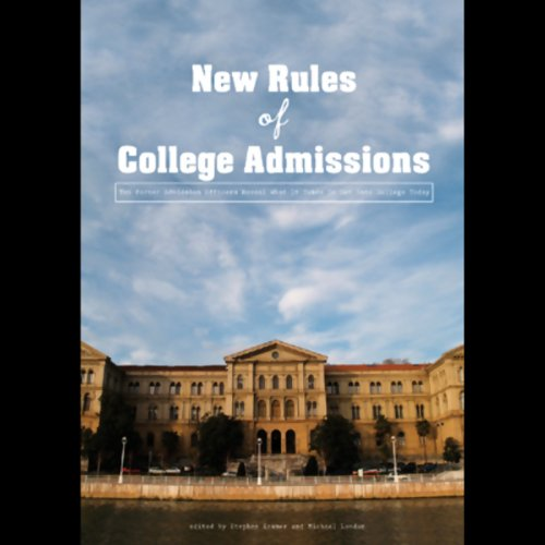 The New Rules of College Admissions audiobook cover art