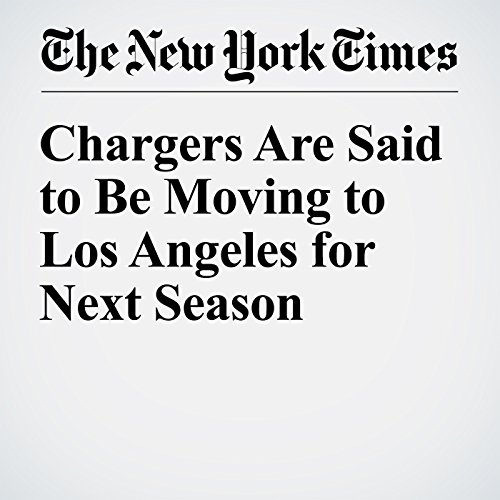 Chargers Are Said to Be Moving to Los Angeles for Next Season copertina