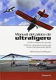 MANUAL DEL PILOTO DE ULTRALIGERO. ULM multiejes de ala fija. ULM por desplazamiento del centro de gravedad (DCG)