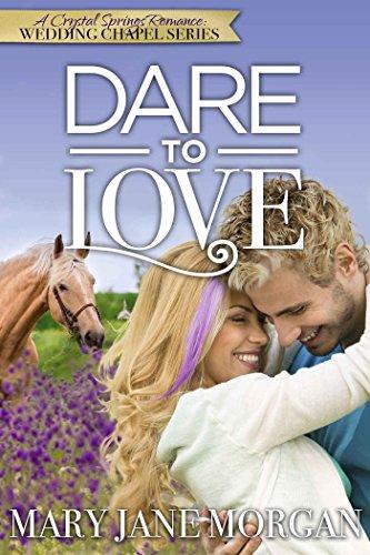 Dare To Love: The Wedding Chapel Series, Book 3 (Crystal Springs Romances 7) (English Edition) PDF Books