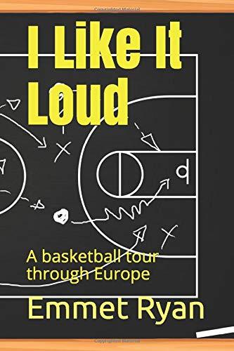 I like it loud: A basketball tour through Europe
