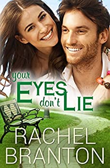 Your Eyes Don't Lie (Lily's House Book 3) by [Rachel Branton]