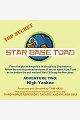 High Yankee: Star Base Toad, Adventure 2 Audible Audiobook