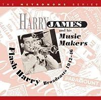 FLASH HARRY - BROADCASTS 1942-46