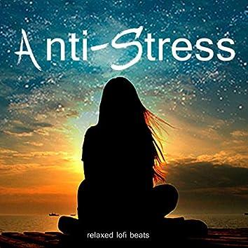 Anti-Stress (relaxed lofi beats)