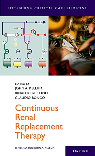 Continuous Renal Replacement Therapy (Pittsburgh Critical Care Medicine) - http://medicalbooks.filipinodoctors.org