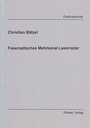 Faseroptisches Mehrkanal Laserradar