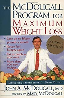 The McDougall Program for Maximum Weight Loss