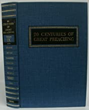 20 Centuries of Great Preaching (Fosdick to E. Stanley Jones - 1878-, Volume IX)