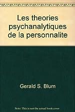Les théories psychanalytiques de la personnalité de BLUM GERALD S.