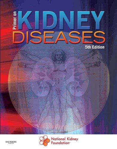 Primer on Kidney Diseases (Greenberg, Primer on Kidney) (English Edition)