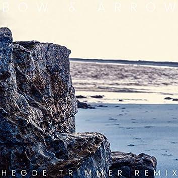 Bow & Arrow (Hegde Trimmer Remix)