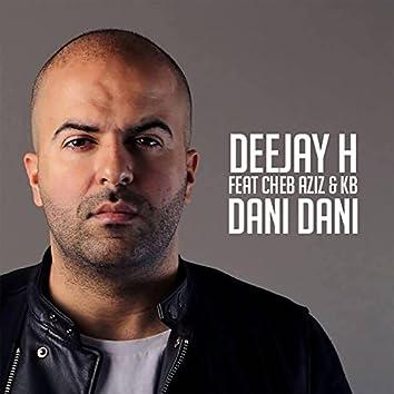 Dani Dani (feat. Cheb Aziz, KB)