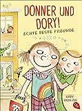 Donner und Dory! Echte beste Freunde (Die Donner & Dory-Reihe, Band 2) - Abby Hanlon