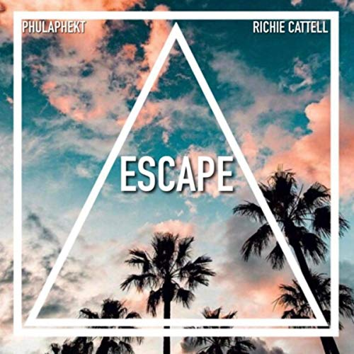 Escape (feat. Richie Cattell)
