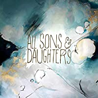 All Sons & Daughters