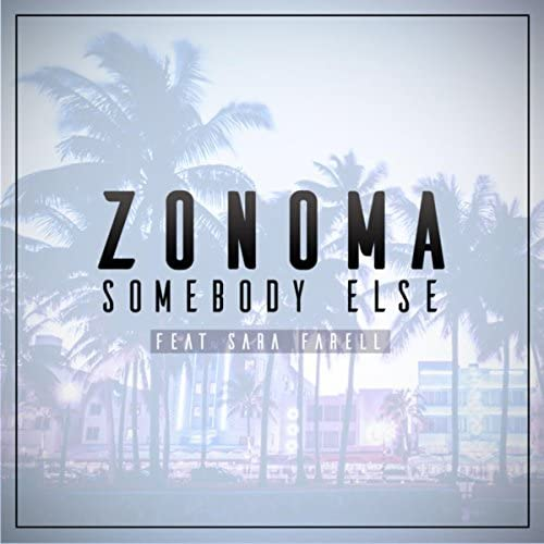 Zonoma feat. Sara Farell