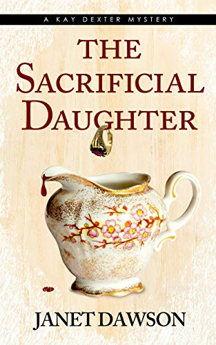 The Sacrificial Daughter by [Janet Dawson]