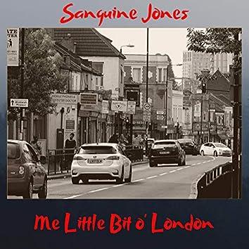 Me Little Bit O' London