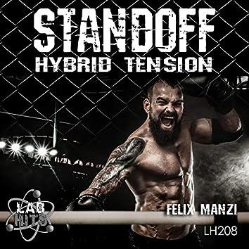 Standoff: Hybrid Tension