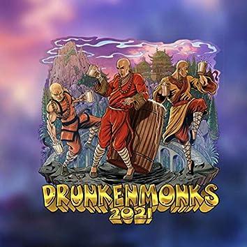 Drunken Monks 2021