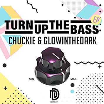 Turn up the Bass EP