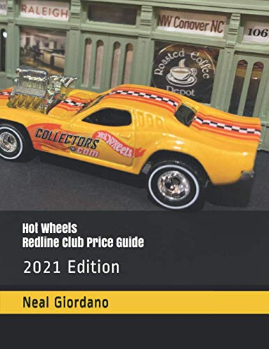 Hot Wheels Redline Club Price Guide: 2021 Edition