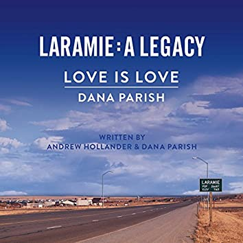 Love Is Love (Laramie: A Legacy)
