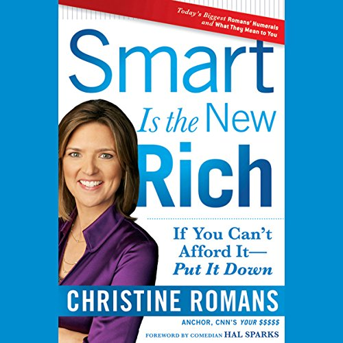 Smart Is the New Rich: If You Cant Afford It, Put It Down audiobook cover art