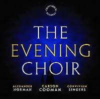 Cooman: the Evening Choir