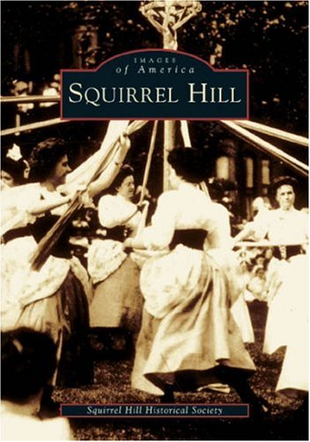 Squirrel Hill (PA) (Images of America)
