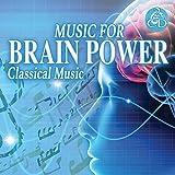 Brain Power, Música Clásica para el Estudio y la Concentración [2]