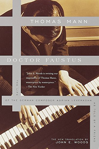 Doctor Faustus: The Life of the German Composer Adrian Leverkuhn as Told by a Friend (Vintage International)