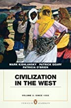 By Mark Kishlansky Civilization in the West, Penguin Academic Edition, Volume 2 (1st First Edition) [Paperback]