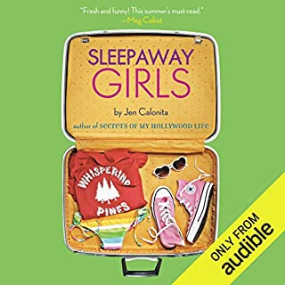 Sleepaway Girls                    By:                                                                                                                                 Jen Calonita                               Narrated by:                                                                                                                                 Eileen Stevens                      Length: 8 hrs and 14 mins     37 ratings     Overall 4.1