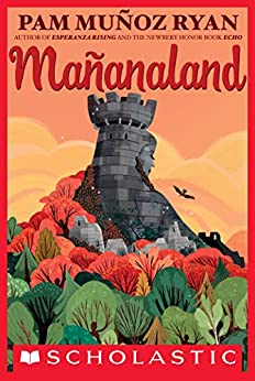 Mañanaland by [Pam Muñoz Ryan]