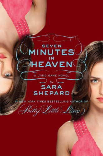 The Lying Game #6: Seven Minutes in Heaven (English Edition)