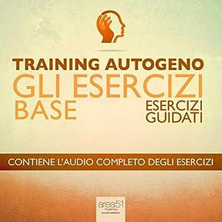 Training Autogeno - Gli esercizi base [Autogenic Training - The Basic Exercises] Titelbild