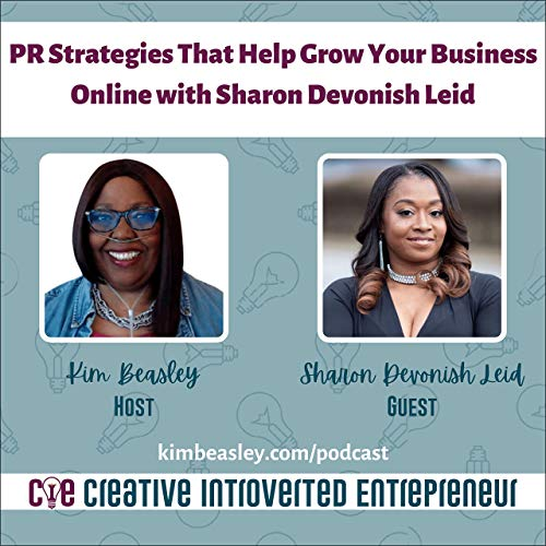 PR Strategies That Help Grow Your Business Online with Sharon Devonish Leid Podcast By  cover art
