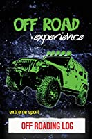 Off Roading Log: ATV & UTV Vehicles Adventure Journal, Offroading Adventures Gift, Book, Off Road Vehicle, Driving Notebook