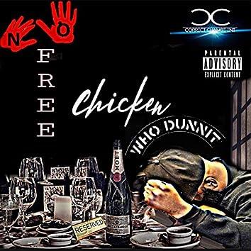 NO Free Chicken