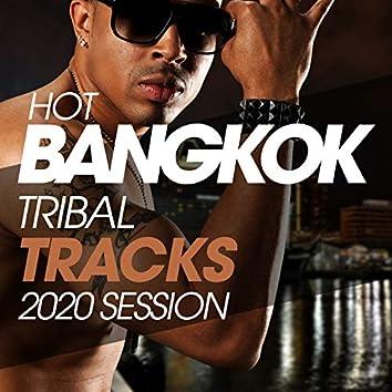 Hot Bangkok Tribal Tracks 2020 Session